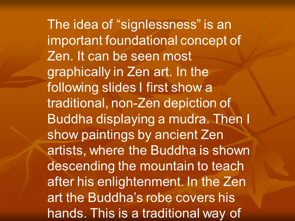 "The key phrase used by the Buddha is ""signlessness."" This phrase is translated as follows into Chinese: 無相 This term is often incorrectly translated a"