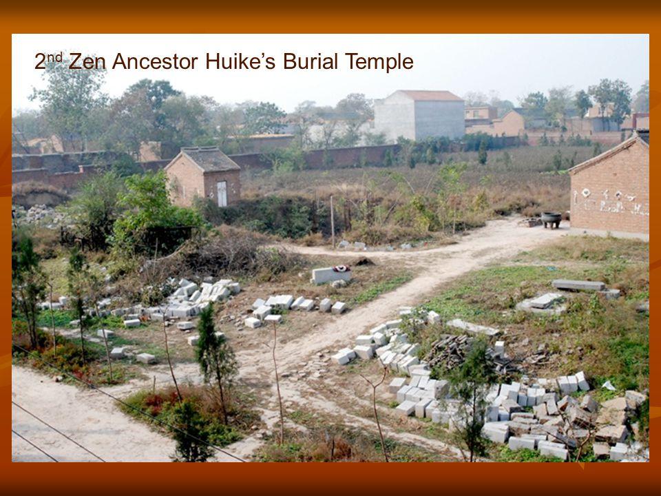 2 nd Zen Ancestor Huike's Burial Temple