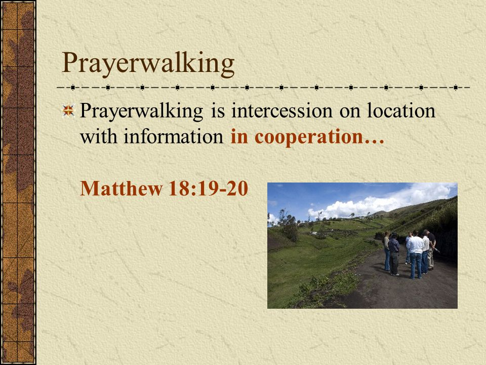 Prayerwalking Training Thank You.Presentation prepared by Eric Allen.