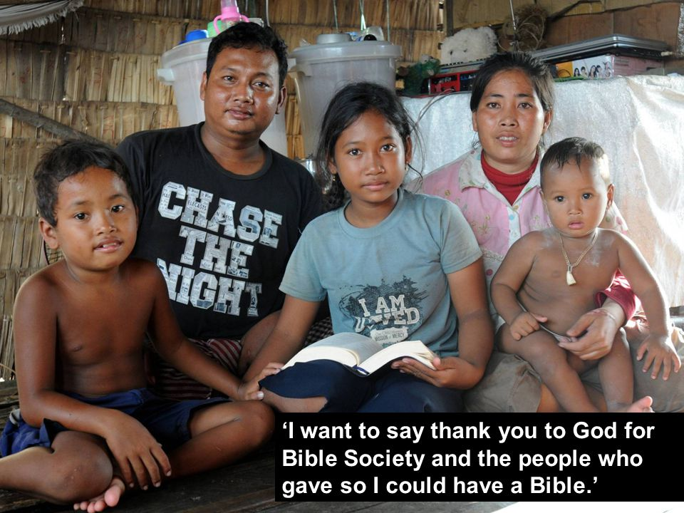 'I want to say thank you to God for Bible Society and the people who gave so I could have a Bible.'