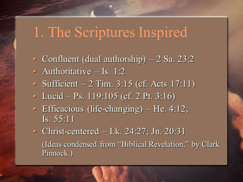 1. The Scriptures Inspired Confluent (dual authorship) – 2 Sa.