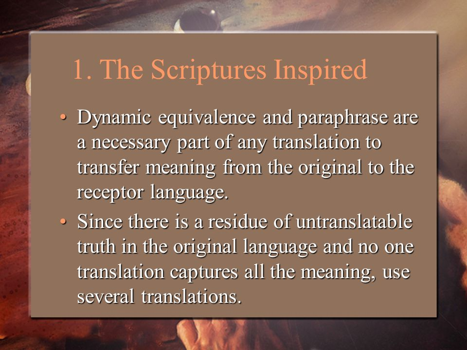 Dynamic equivalence and paraphrase are a necessary part of any translation to transfer meaning from the original to the receptor language.Dynamic equivalence and paraphrase are a necessary part of any translation to transfer meaning from the original to the receptor language.