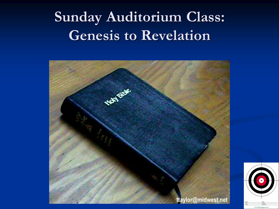 Sunday Auditorium Class: Genesis to Revelation
