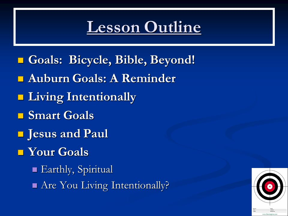 Lesson Outline Goals: Bicycle, Bible, Beyond. Goals: Bicycle, Bible, Beyond.
