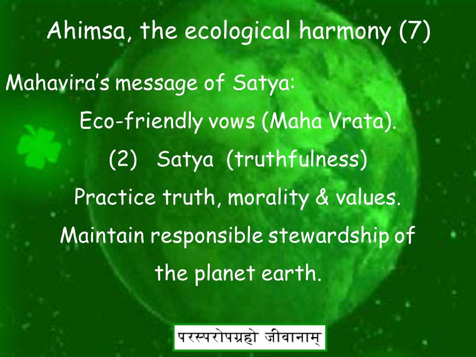 18 Ahimsa, the ecological harmony (6) Mahavira's message of Ahimsa: Eco-friendly vows (Maha Vrata).