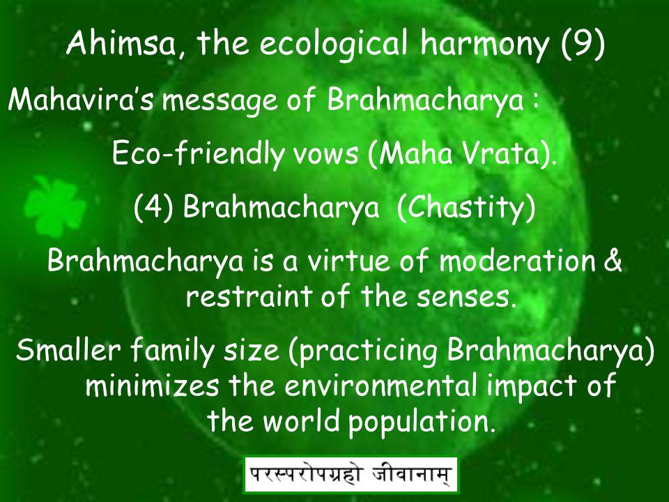 20 Ahimsa, the ecological harmony (8) Mahavira's message of Asteya: Eco-friendly vows (Maha Vrata).