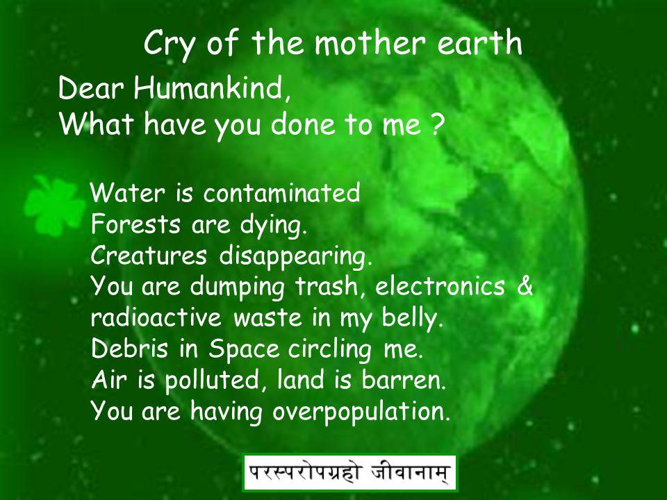 35 Green Shloka (1) Shanti Stotra (a) Shri shraman sanghasya sahntirbhavatu Shri janapadanam shantirbhavatu Shri paurjanasya shantirbhavatu Shri brahmalokasya shantirbhavatu Reciting goodwill wish for welfare & peace of everyone in the universe.