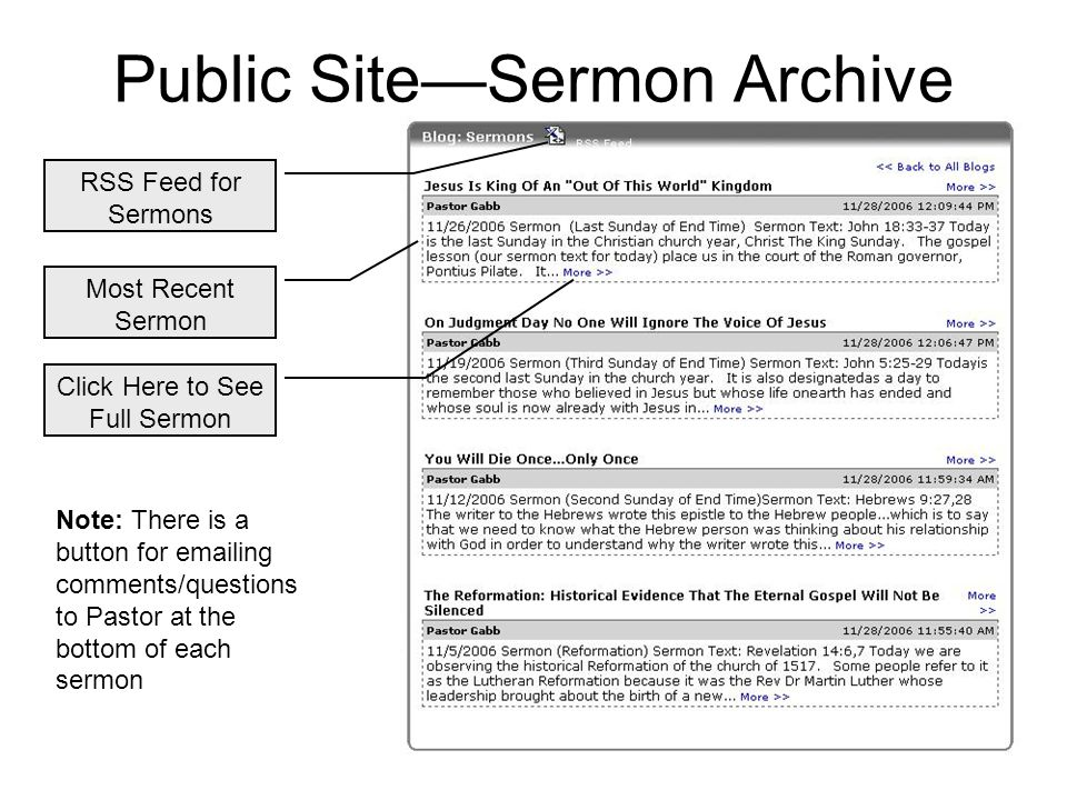 Public Site—Sermon Archive RSS Feed for Sermons Most Recent Sermon Click Here to See Full Sermon Note: There is a button for emailing comments/questions to Pastor at the bottom of each sermon