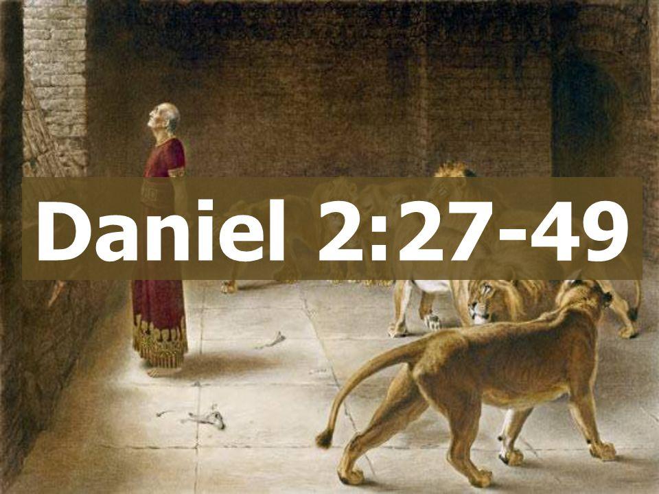 Daniel 2:27-49