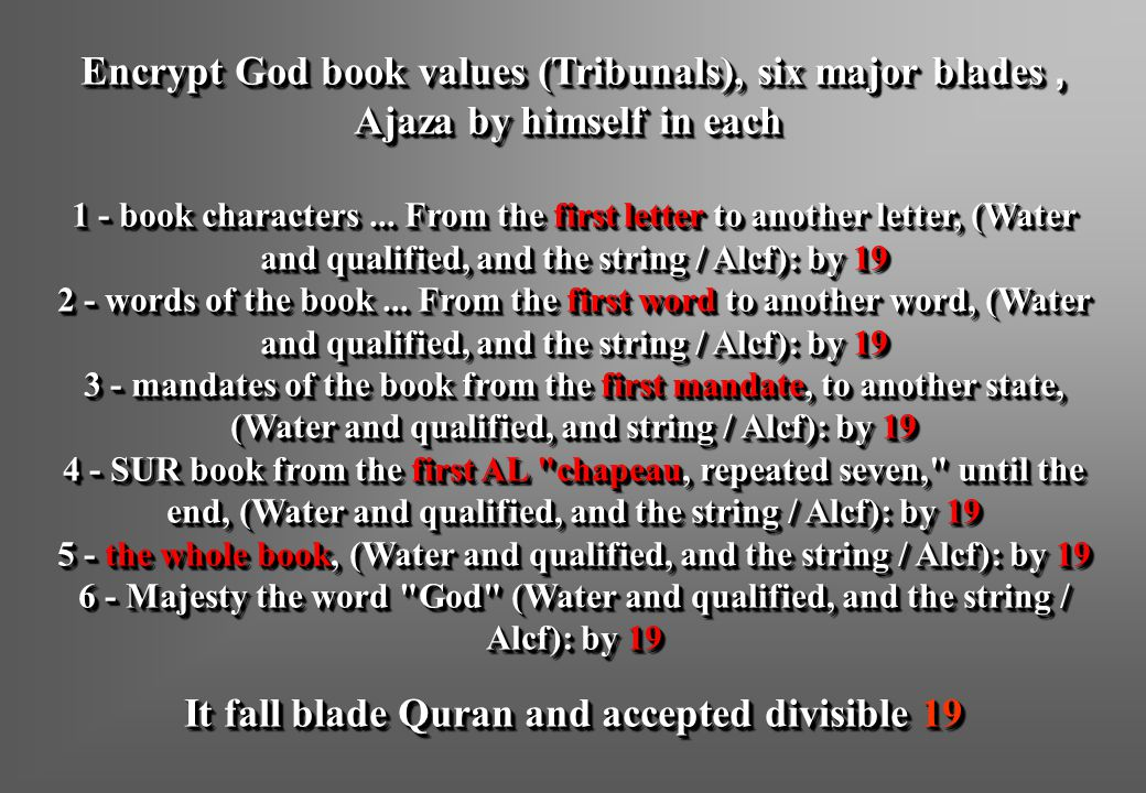 Encrypt God book values (Tribunals), six major blades, Ajaza by himself in each 1 - book characters...