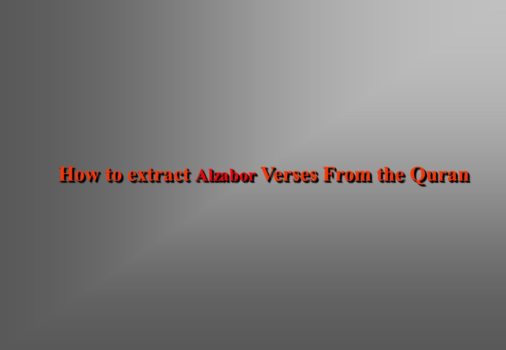 How to extract Alzabor Verses From the Quran