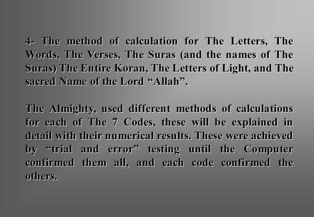 4- The method of calculation for The Letters, The Words, The Verses, The Suras (and the names of The Suras) The Entire Koran, The Letters of Light, an