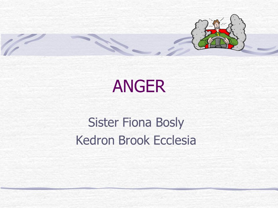 Be angry but sin not Eph 4 What is Anger What Anger is not The Usefulness of Anger How to make Anger work for you Anger and Depression What Scripture says about Anger
