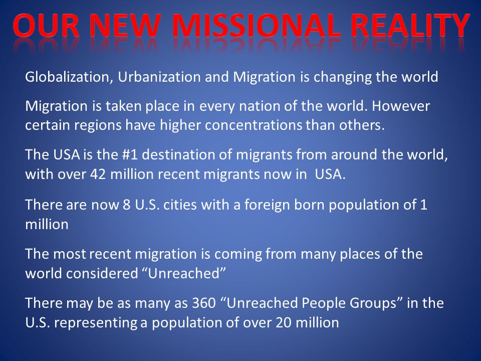 Globalization, Urbanization and Migration is changing the world Migration is taken place in every nation of the world.