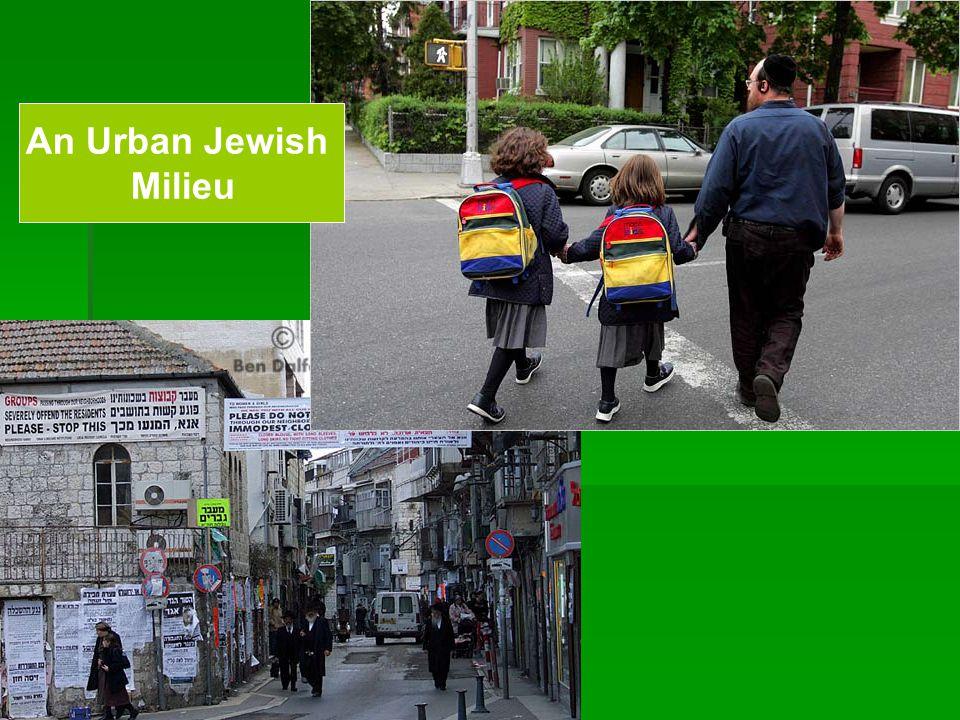 An Urban Jewish Milieu