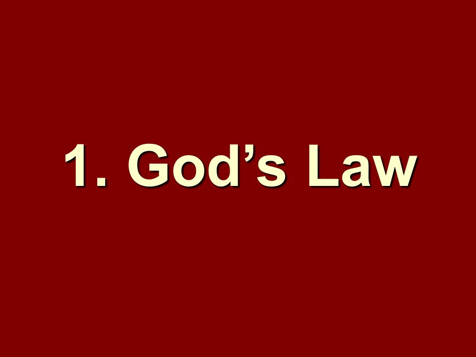 1. God's Law