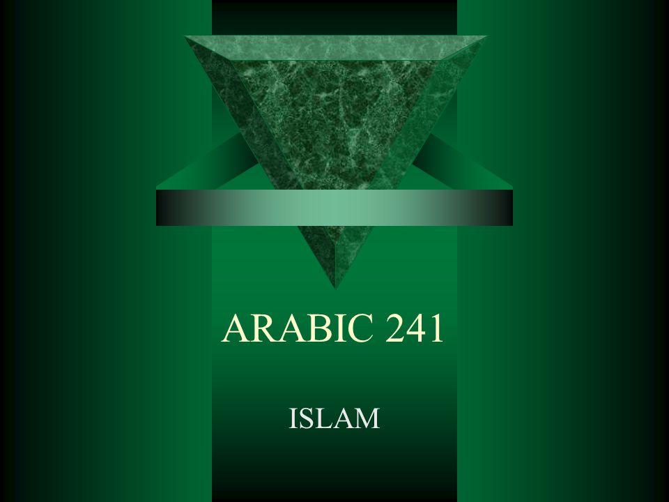 ARABIC 241 ISLAM