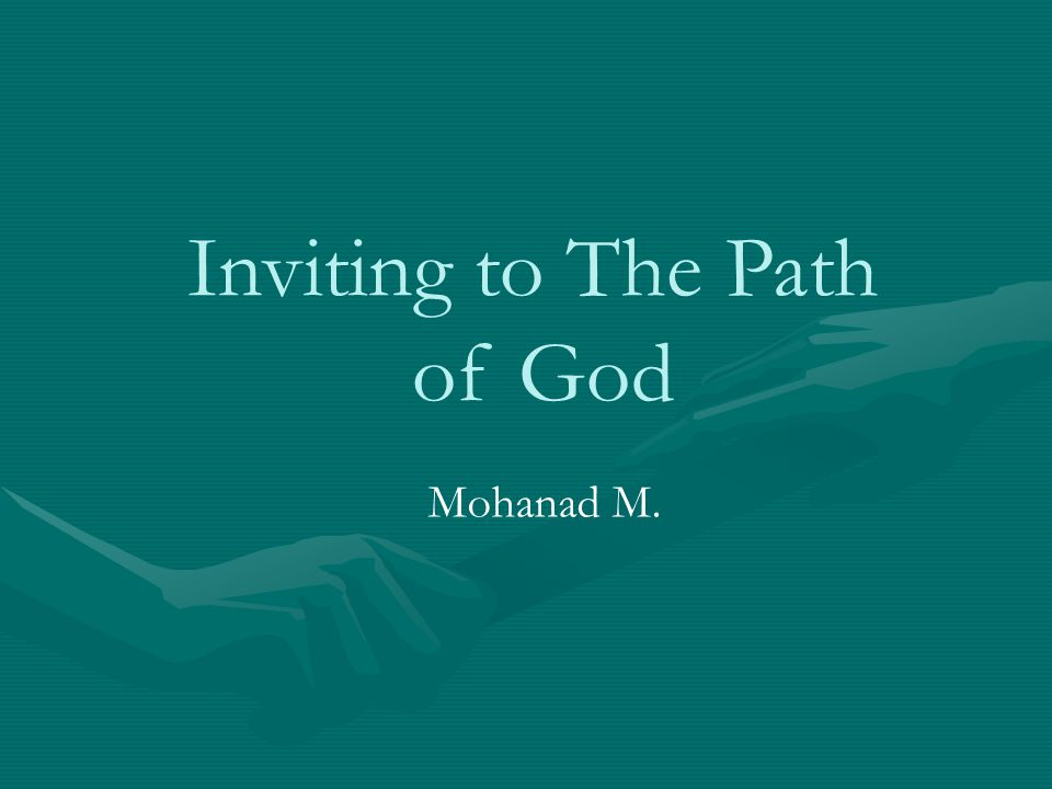 Inviting to The Path of God Mohanad M.