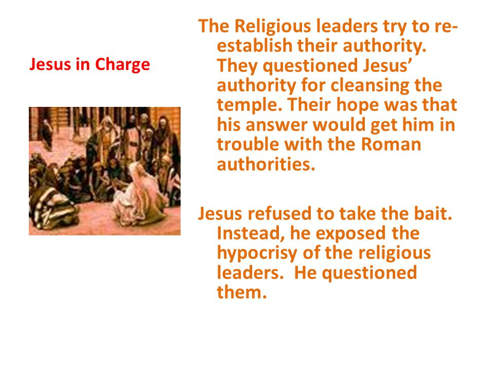 Tell me was John's baptism of heavenly or human origin? If they tried to placate the crowd by saying John was a true prophet from God, the people would confront them.