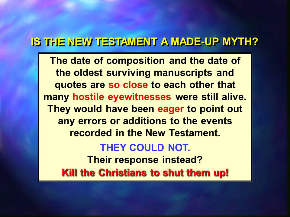 IS THE NEW TESTAMENT A MADE-UP MYTH.