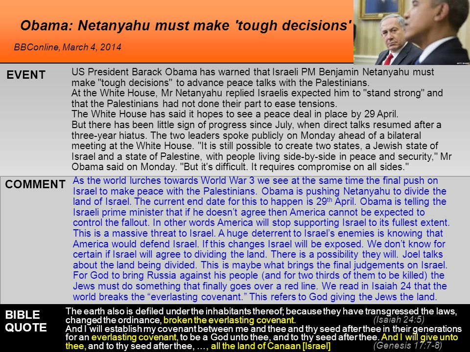 Obama: Netanyahu must make tough decisions US President Barack Obama has warned that Israeli PM Benjamin Netanyahu must make tough decisions to advance peace talks with the Palestinians.