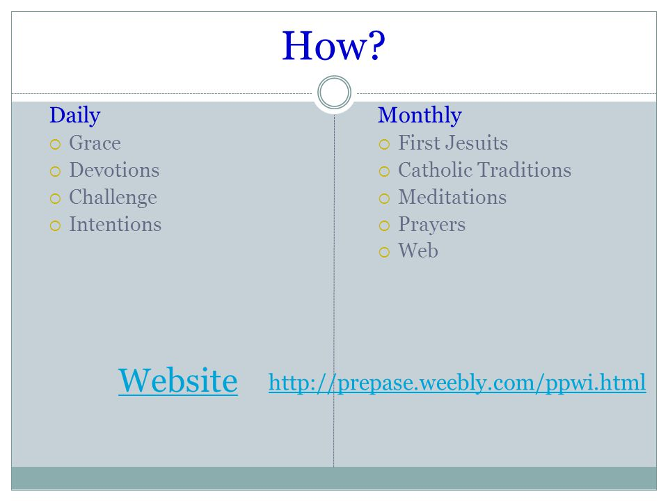 How? Daily  Grace  Devotions  Challenge  Intentions Monthly  First Jesuits  Catholic Traditions  Meditations  Prayers  Web Website http://pre
