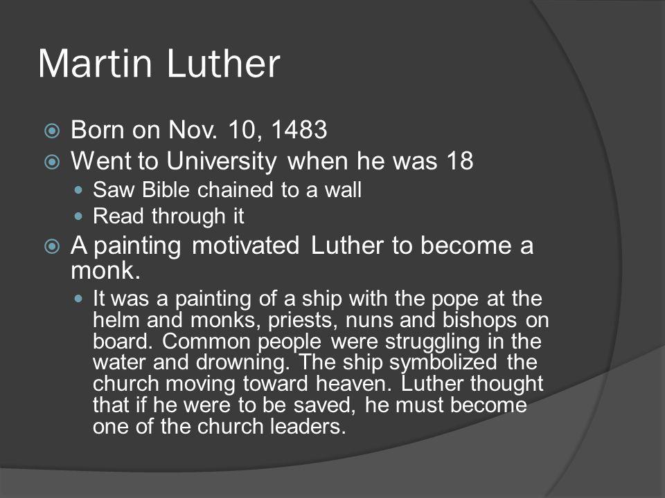 Martin Luther  Born on Nov.