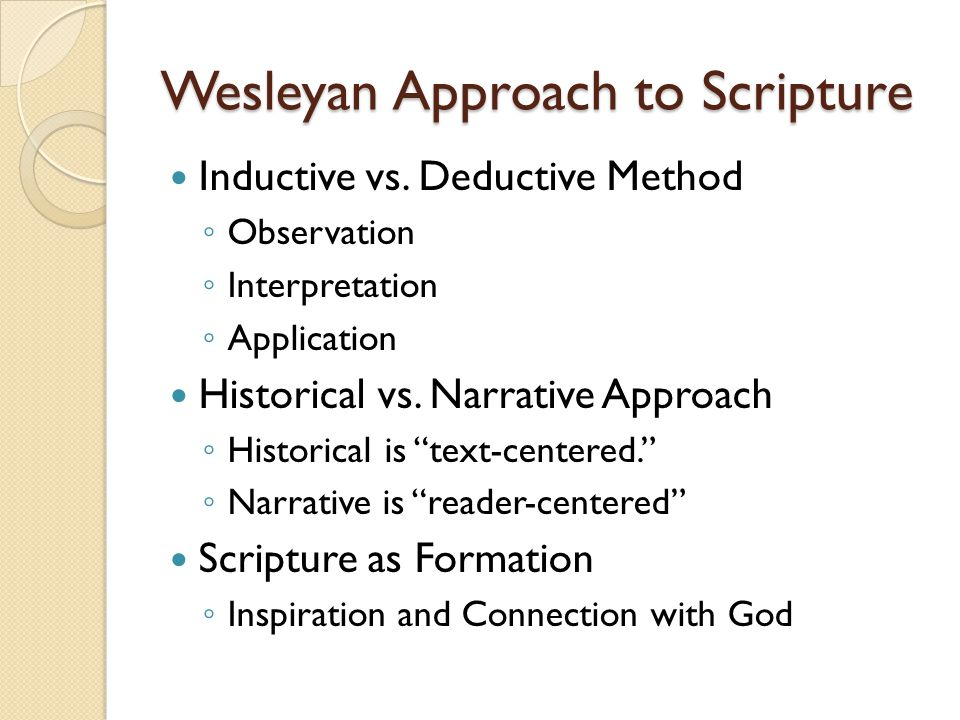 Wesleyan Approach to Scripture Inductive vs.