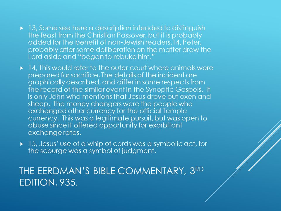 THE EERDMAN'S BIBLE COMMENTARY, 3 RD EDITION, 935.