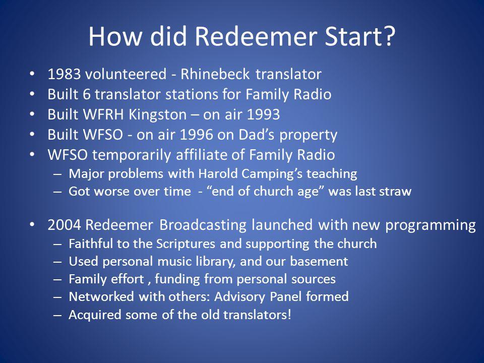 How did Redeemer Start.