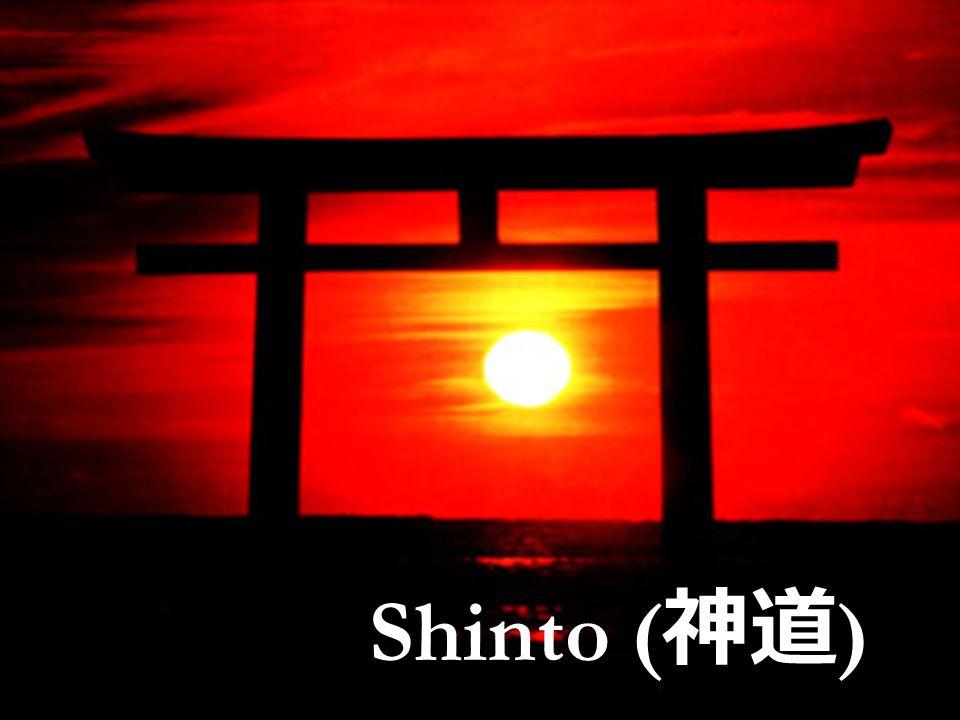 Shinto Shinto ( 神道 )