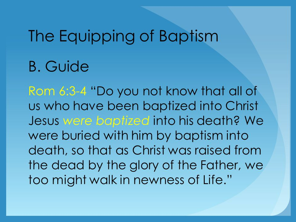 The Equipping of Baptism B.
