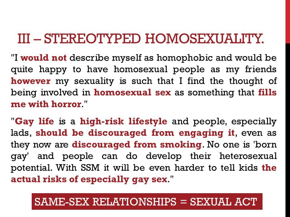 III – STEREOTYPED HOMOSEXUALITY.
