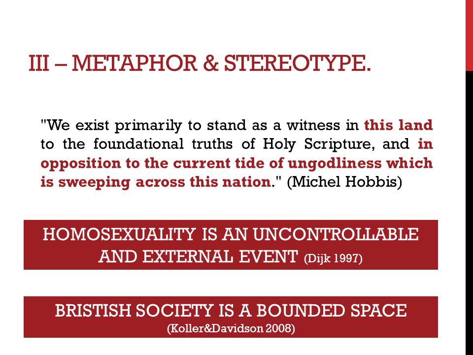 III – METAPHOR & STEREOTYPE.