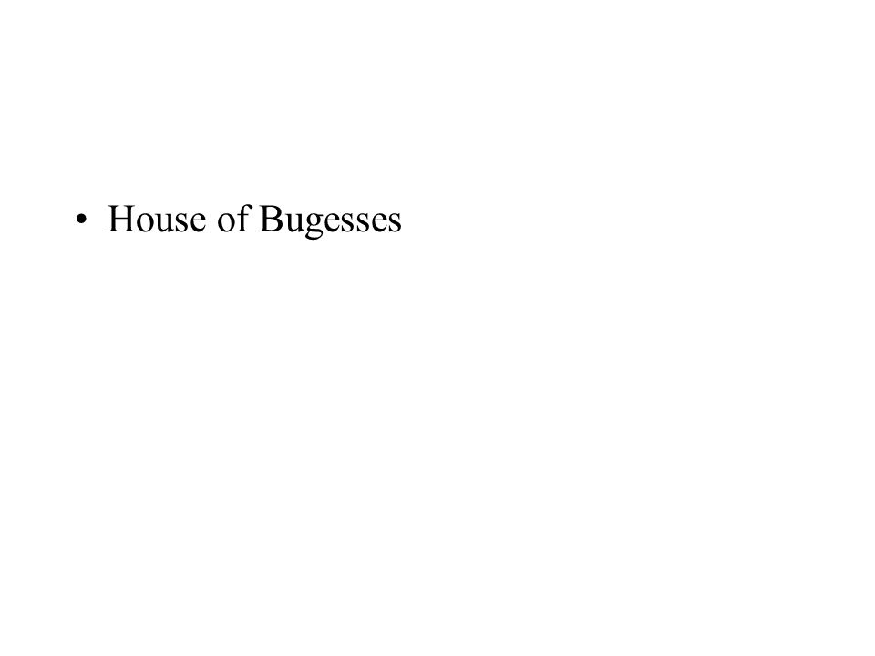 House of Bugesses