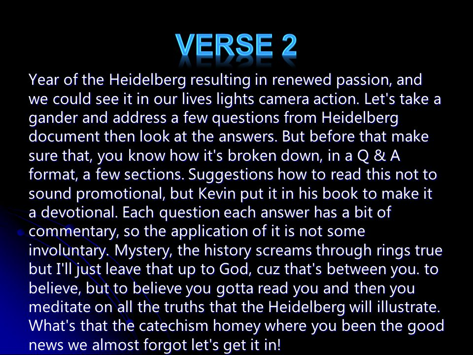 Year of the Heidelberg resulting in renewed passion, and we could see it in our lives lights camera action.