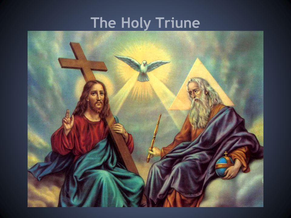 The Holy Triune