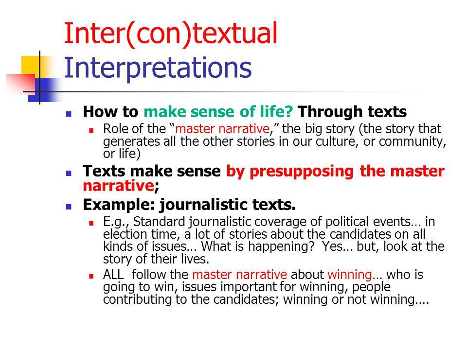 Inter(con)textual Interpretations How to make sense of life.