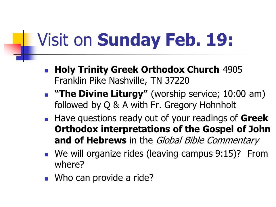 Visit on Sunday Feb.