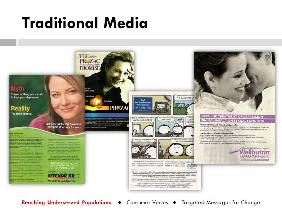 Traditional Media Reaching Underserved Populations ● Consumer Voices ● Targeted Messages for Change