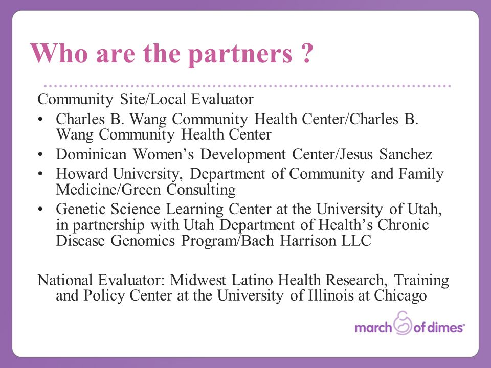 Who are the partners . Community Site/Local Evaluator Charles B.