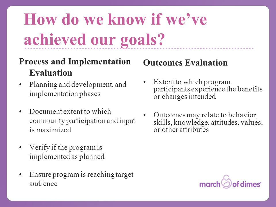 How do we know if we've achieved our goals.