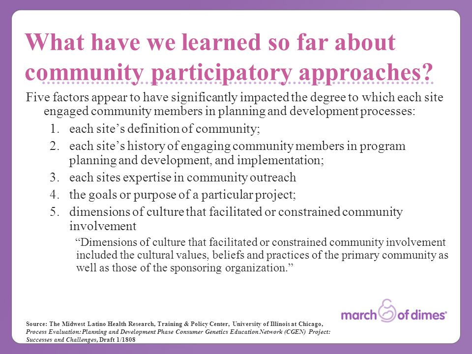 What have we learned so far about community participatory approaches.