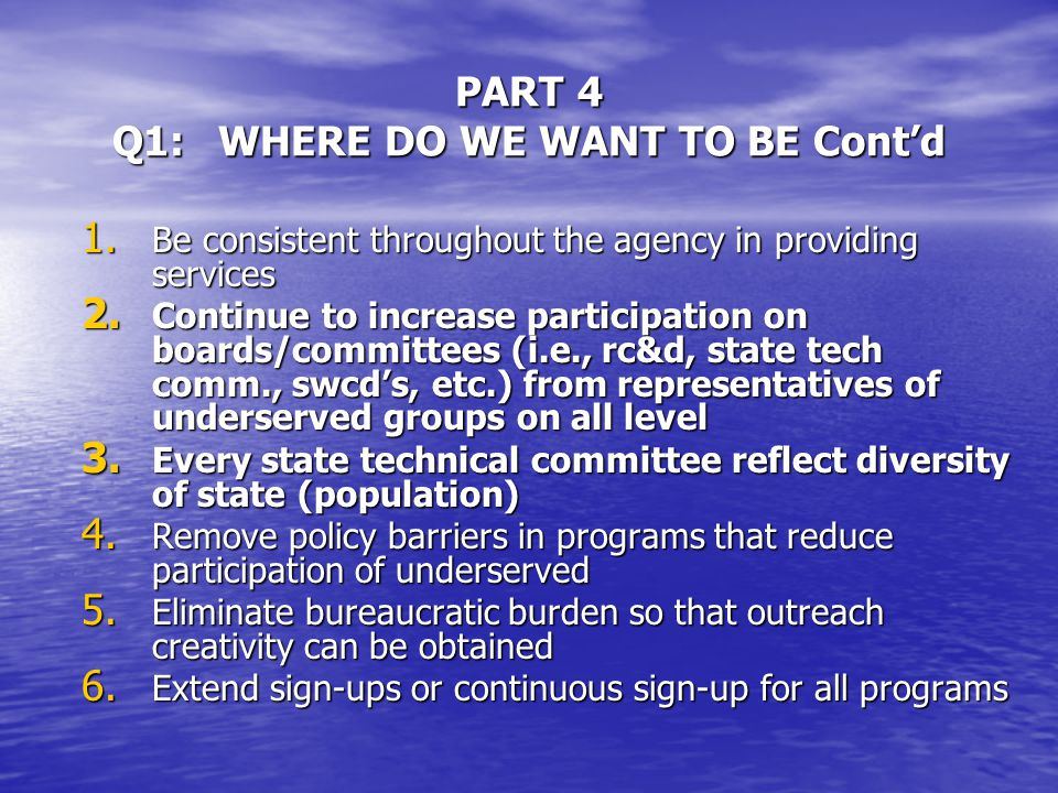 PART 4 WHERE DO WE WANT TO BE IN OUTREACH BY THE YEAR 2010.
