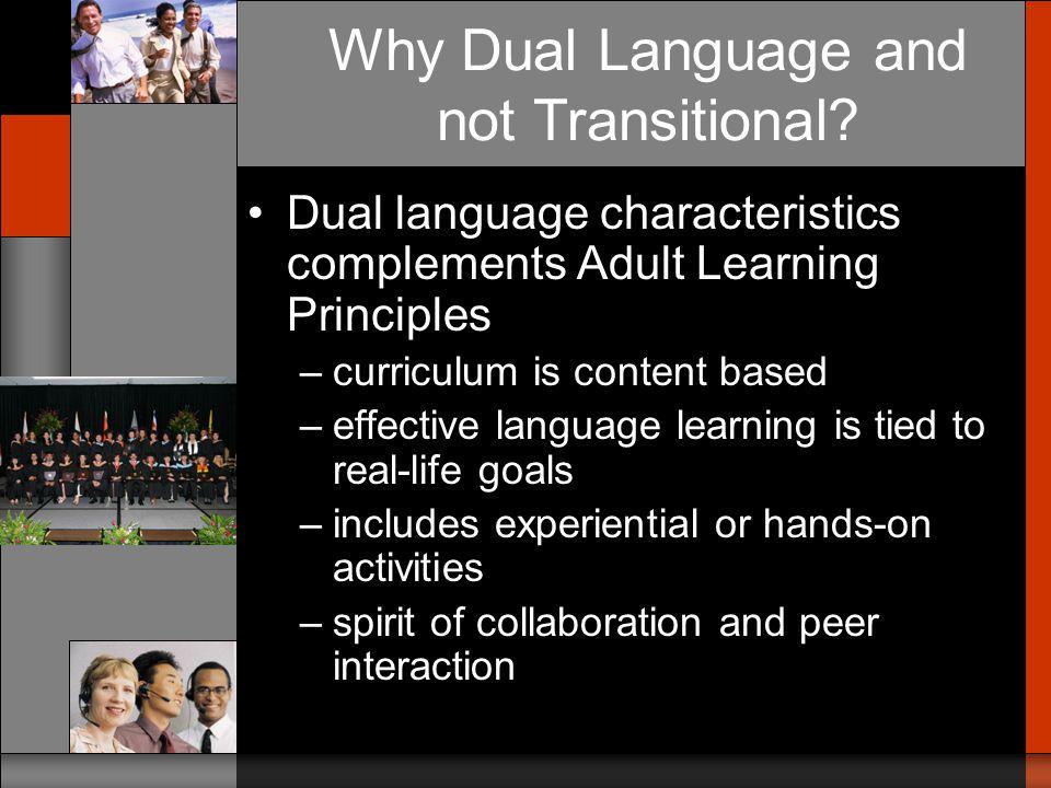 Bilingualism Additive Bilingualism Subtractive Bilingualism Dual Language Immersion Transitional 1st Model2nd Model Bilingual Alternatives