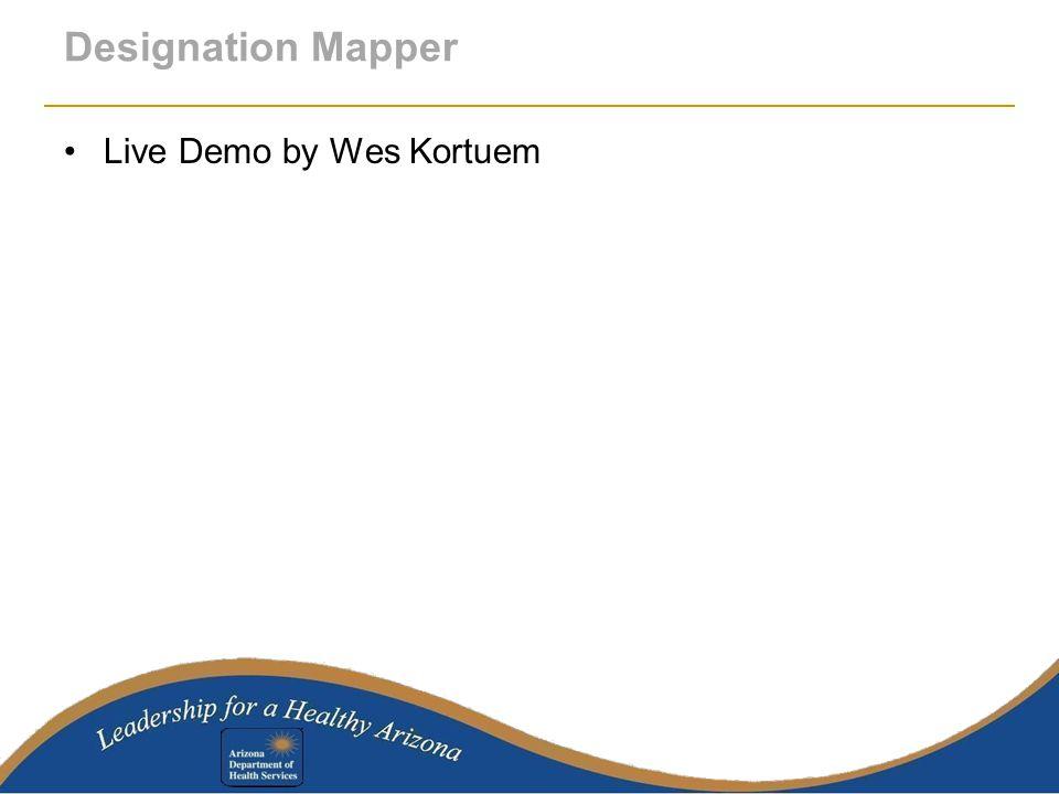 Designation Mapper Live Demo by Wes Kortuem