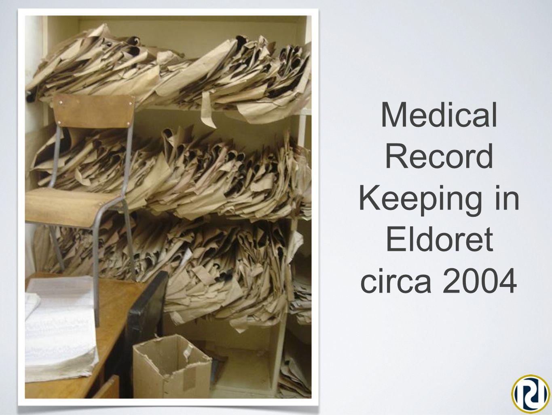 Medical Record Keeping in Eldoret circa 2004