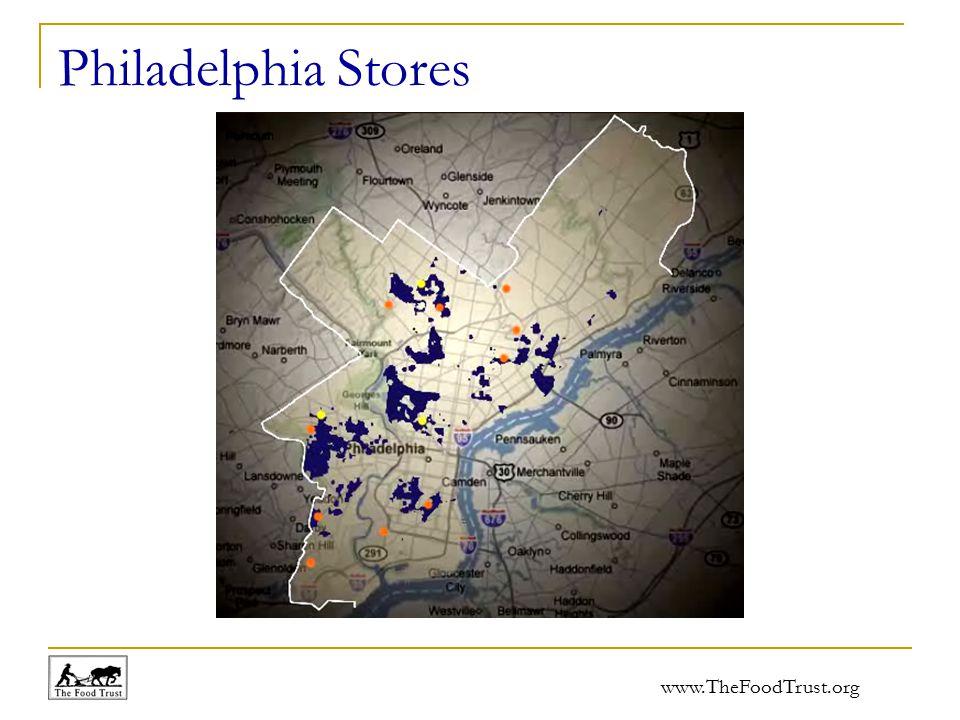 www.TheFoodTrust.org Philadelphia Stores