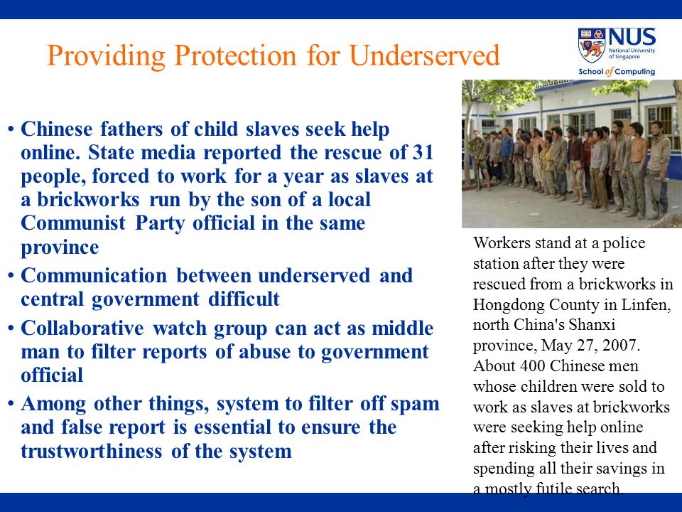 Providing Protection for Underserved Chinese fathers of child slaves seek help online.