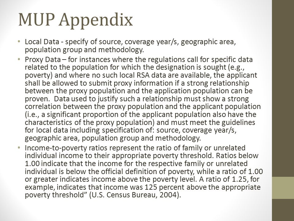 MUP Appendix Local Data - specify of source, coverage year/s, geographic area, population group and methodology.